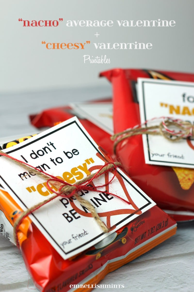 "Handmade ""Nacho"" Average and ""Cheesy"" Chips Valentine and a link to your FREE Printable on www.Embellishmints.com"
