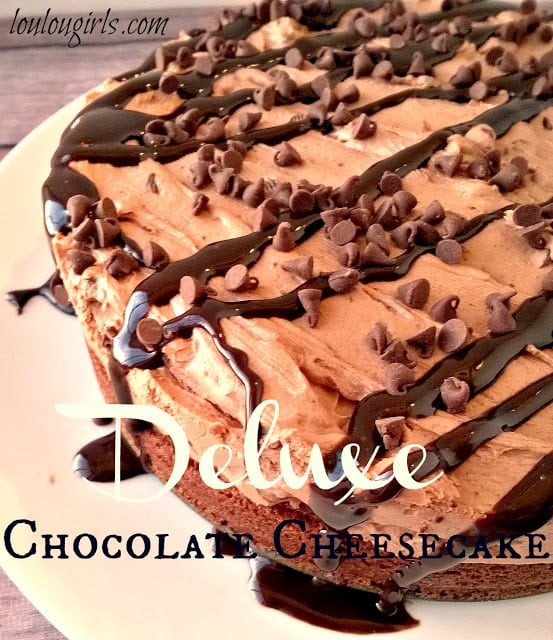 Deluxe Chocolate Cheesecake Recipe is always a good idea!