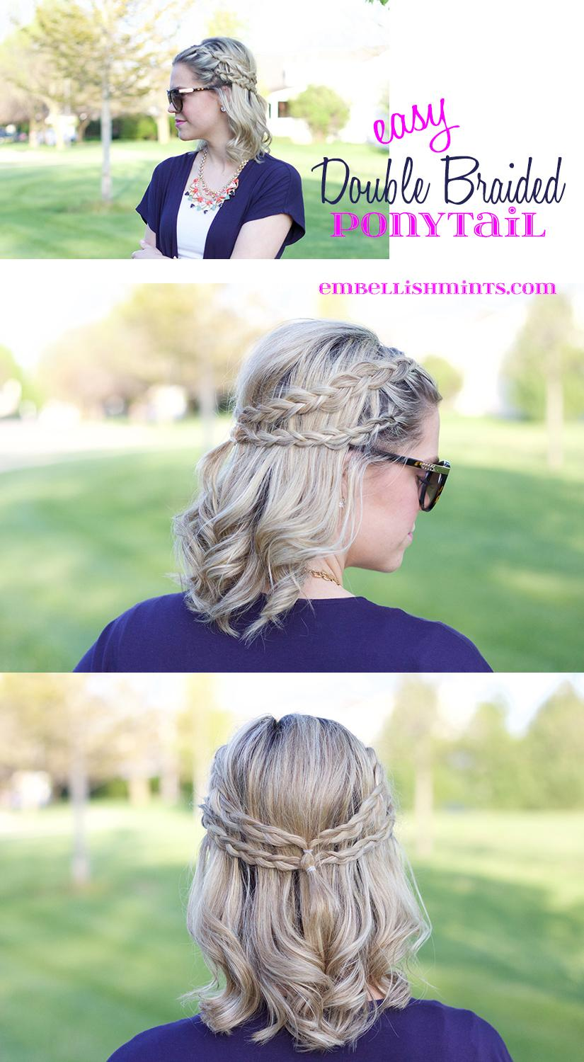 Easy Double Braided Ponytail is a great way to dress up your outfit for casual days. It's easy and you can do it yourself in minutes. www.Embellishmints.com