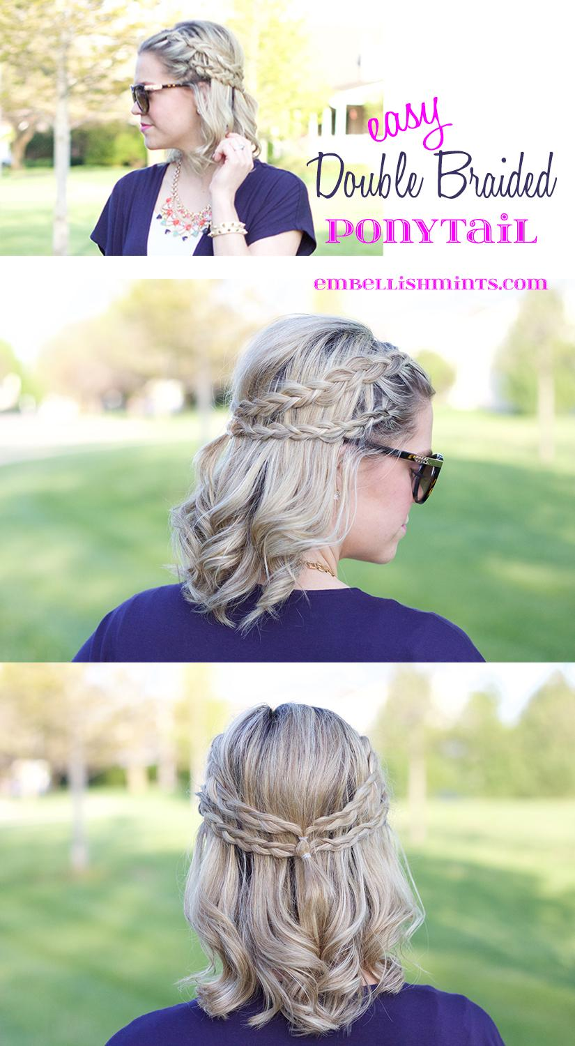 Easy Double Braided Ponytail www.Embellishmints.com