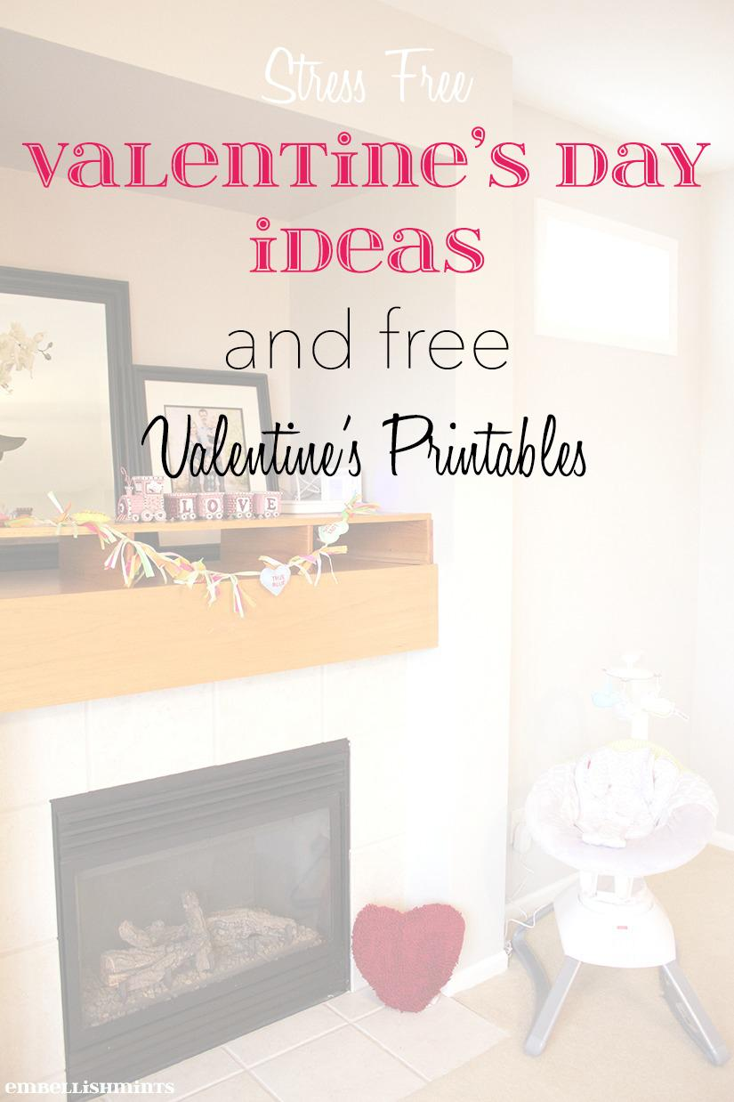 Stress free Valentine's Day Ideas and Free Valentine's printables that your child will love to give to all of his or her friends! www.embellishmints.com