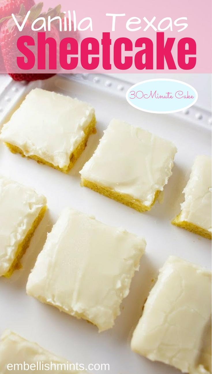 Vanilla Texas Sheetcake 30 Minute Cake Recipe