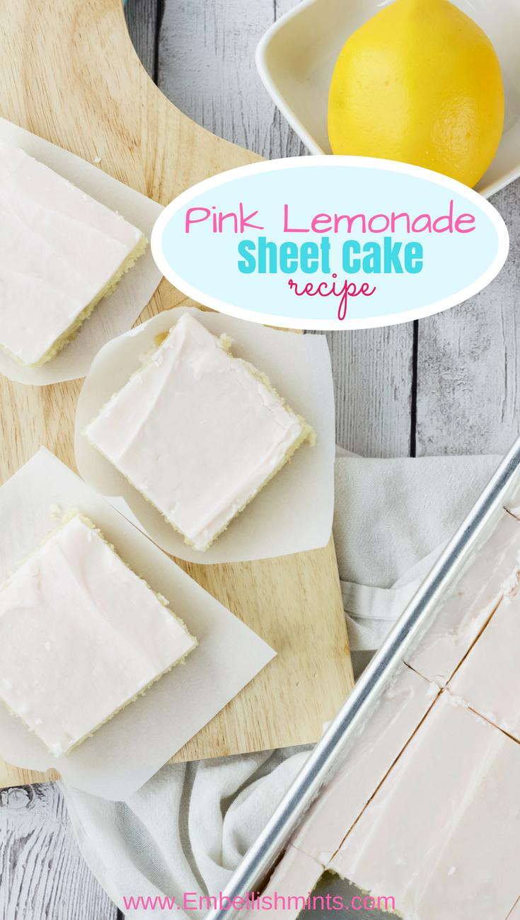 This Pink Lemonade Sheet Cake Recipe is delicious! It melts in your mouth and it will be gone before you know it. The perfect recipe for all your summer get togethers! Not to mention it's ready within 30-minutes! www.Embellishmints.com